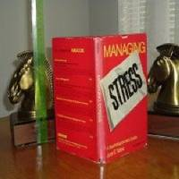MANAGING STRESS-A BUSINESSPERSON'S GUIDE By YATES 1979