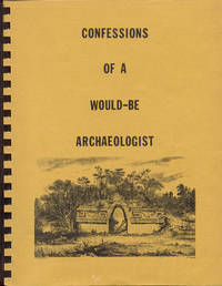 Confessions of a Would-be Archaeologist