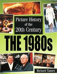 1980s (Picture History of the 20th Century)