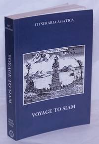 image of A Relation of the Voyage to Siam Performed by Six Jesuits Sent by the French King, to the Indies and China in the Year 1685. With an introduction to the 1981 edition