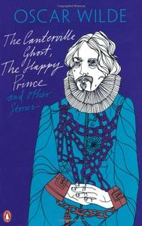 image of The Canterville Ghost, The Happy Prince and Other Stories (Oscar Wilde Classics)