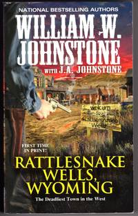 RATTLESNAKE WELLS, WYOMING - The Deadliest Town in the West