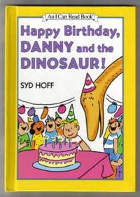 Happy Birthday, Danny And The Dinosaur  - 1st Edition/1st Printing