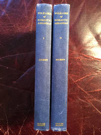 Folklore Of Romantic Arkansas Volume I and Volume II Two Volume Hardcover Set