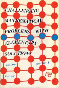 image of Challenging Mathematical Problems with Elementary Solutions, Volume One (First American Edition)