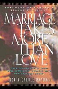 Marriage Takes More Than Love (LifeChange)