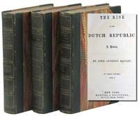 The Rise of the Dutch Republic: A History [Three Volume Set]