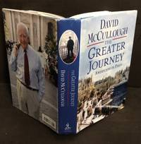 The Greater Journey: Americans in Paris Signed
