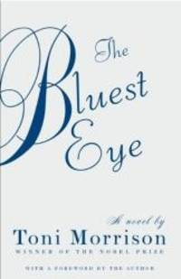 The Bluest Eye by Toni Morrison - 2007-01-01 - from Books Express (SKU: 0808562827)