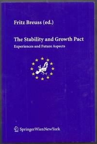 The Stability and Growth Pact. Experiences and Future Aspects