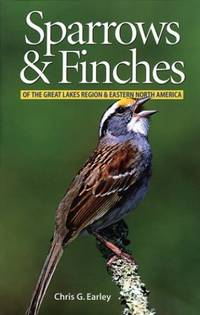 Sparrows and Finches of the Great Lakes Region and Eastern North America