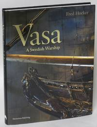 Vasa by  Fred Hocker - First Edition - 2015 - from Eureka Books, ABAA and Biblio.com.au
