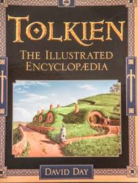 Tolkien : The Illustrated Encyclopaedia by David Day - Paperback - 1996 - from MAD HATTER BOOKSTORE (SKU: 007885)