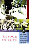 Labour of Love: The History of the Nurses'Association in Queensland, 1850 to 1950