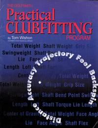 The Golfsmith Practical Clubfitting Program