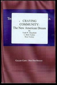 Craving Community: The New American Dream