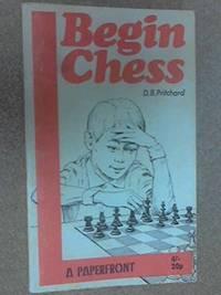 Begin Chess (Paperfronts S.) by Pritchard, David Brine