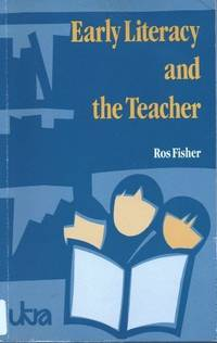 Early Literacy and the Teacher