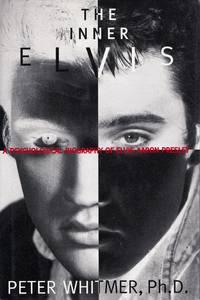 image of Inner Elvis: A Psychological Biography of Elvis Aaron Presley