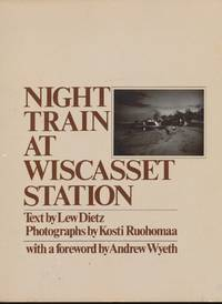 Night Train At Wiscasset Station by  Lew Dietz - Paperback - 1st - 1977 - from The Book Shelf and Biblio.com