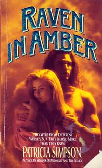 Raven in Amber by  Patricia Simpson - Paperback - 1993-07-01 - from Kayleighbug Books and Biblio.com
