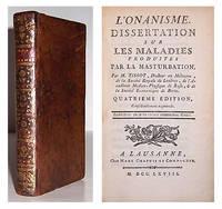 L' Onanisme. Dissertation sur les maladies produites par la masturbation.
