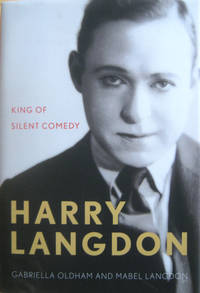 Harry Langdon: King of Silent Comedy