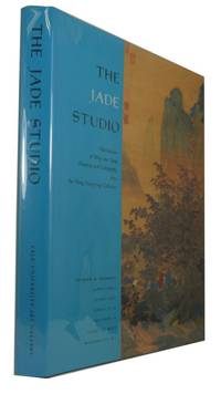 The Jade Studio Masterpieces of Ming and Qing Painting and Calligraphy from the Wong Nan-p'ing Collection by  Richard M. [and many others] Barnhart - 1st ed - 1994 - from McBlain Books and Biblio.com