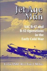 Jet Age Man by Mcgill, Earl J./ Vandenberg, Hoyt S., Jr. (FRW) - 2012