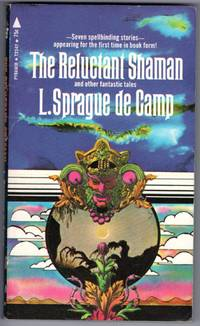 image of The Reluctant Shaman and Other Fantastic Tales :