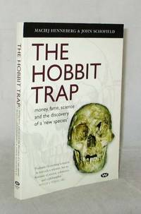 image of The Hobbit Trap Money, Fame, Science and the Discovery of a 'New' Species