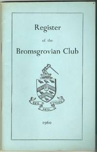 Register of the Bromsgrovian Club March 1960