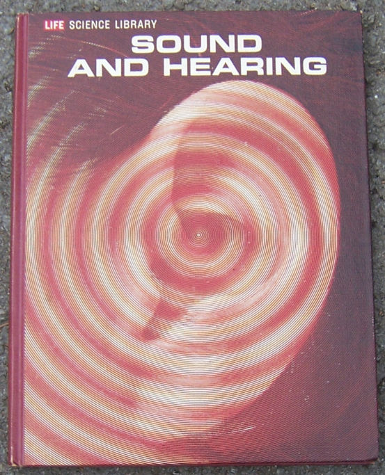 SOUND AND HEARING, Stevens, S. S. ; Fred Warshofsky and The editors Of Time-Life
