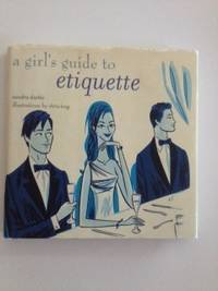 A Girl's Guide To Etiquette