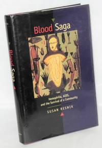 Blood saga; hemophilia, AIDS, and the survival of a community