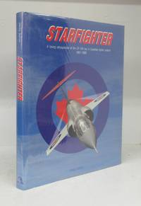 image of Starfighter: A loving retrospective of the CF-104 era in Canadian fighter aviation 1961-1986