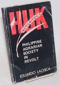 Huk; Philippine Agrarian Society In Revolt