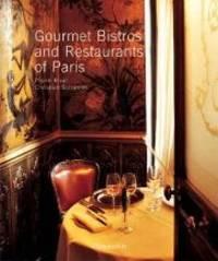 Gourmet Bistros & Restaurants of Paris