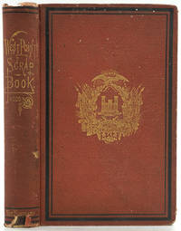 image of The West Point Scrap Book. A Collection of Stories, Songs, and Legends of the United States Military Academy