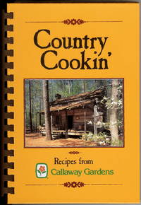 Country Cookin' : Recipes from Callaway Gardens