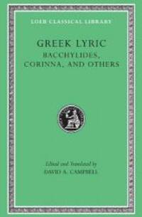 Greek Lyric: Volume IV, Bacchylides, Corinna, and Others (Loeb Classical Library No. 461) by Bacchylides - Hardcover - 1992-08-06 - from Books Express (SKU: 0674995082n)