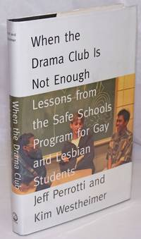 image of When the Drama Club is Not Enough: lessons from the Safe Schools Program for Gay and Lesbian students