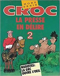 image of CROC. La presse en délire 2