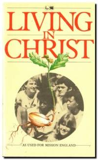 Living in Christ  As used for Mission England
