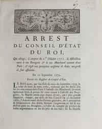 Arrest du Conseil d'Etat du Roi qui abroge, à compter du 1er Octobre 1772, la...