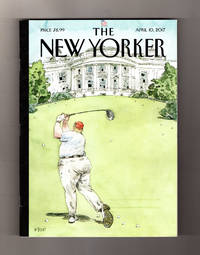 The New Yorker - April 10, 2017. Trump in Full Automatic Duffing Mode; Dystopian Death; Dana Schutz 'Atrocity'; Desperate Nigerian Girl; Life of Prince Charles; John F. Pfaff; Emperor Jones; Ghost in the Shell; Battling Beauty Queens; Koch & Koch; Billy Graham Rule; Tucker Carlson; Trump & Climate Change