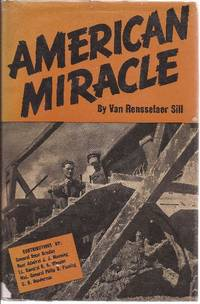 American Miracle The Story of War Construction Around the World (U.S. military construction in WWII)