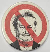 image of [Pinback button depicting Robert Bork with a red bar across his face]