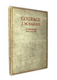 image of Courage. Rectorial Address delivered at St. Andrews University May 3rd, 1922.