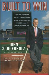image of Built to Win: Inside Stories and Leadership Strategies from Baseball's Winningest General Manager